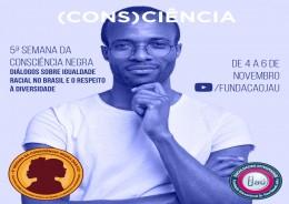 5ª SEMANA DA CONSCIÊNCIA NEGRA - De 4 a 6 de novembro